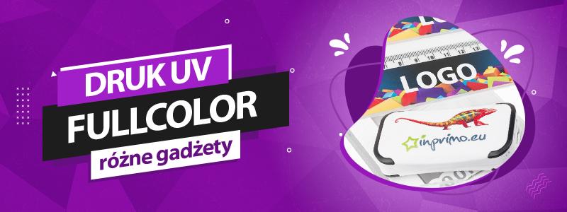 Druk UV - full cmyk kolor gadzety